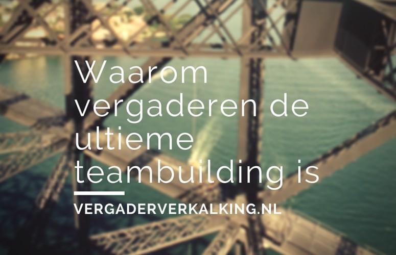 vergaderen_ultieme_teambuilding
